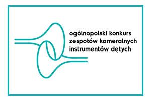 Ogólnopolski Konkurs Zespołów Kameralnych Instrumentów Dętych