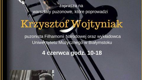 Warsztaty Puzonowe Krzysztofa Wojtyniaka